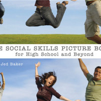 The Social Skills Picture Book for High School and Beyond by Dr. Jed Baker: A Book Review