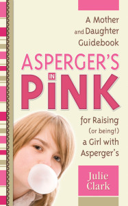 Asperger's In Pink by Julie Clark