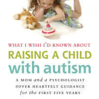 """What I Wish I'd Known About Raising a Child with Autism"" by B. Sheahan and K. DeOrnellas : A Book Review"
