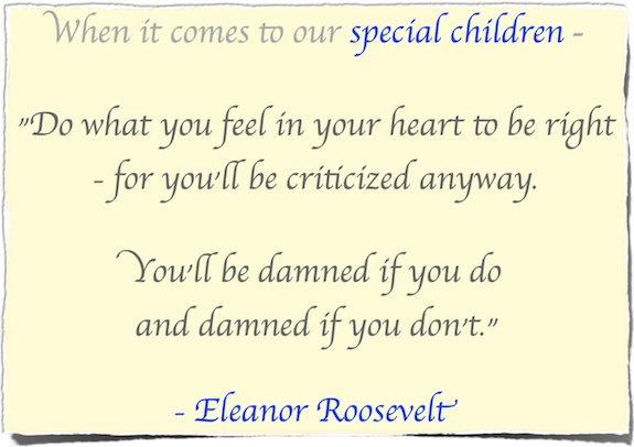 Eleanor Roosevelt - Damned if you do and Damned if you don't