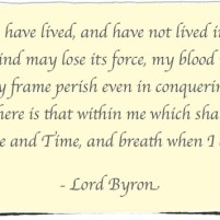 In My View, An Advocates Purpose – Quote by Lord Byron – Friday Finish