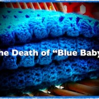 A View in the Mirror – The Death of Blue Baby