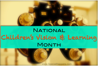 National Children's Vision & Learning Awareness Month