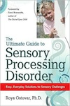 The Ultimate Guide to Sensory Processing Disorder