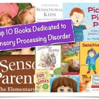 Top 10 Books Dedicated to Sensory Processing Disorder