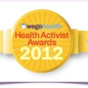 NOMINATE Special Happens – 2012 Wego Health, Health Activist Awards