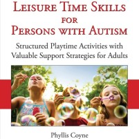 Developing Leisure Time Skills For Persons With Autism