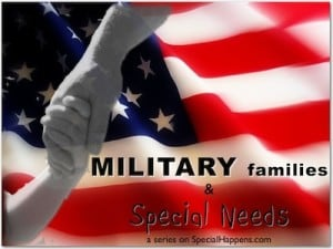 Military Families Special Needs | Special Happens