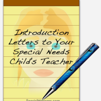 Tip: Introduction Letters to Your Special Needs Child's Teacher