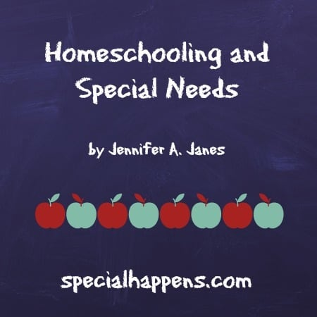 Homeschooling and Special Needs for Special Happens