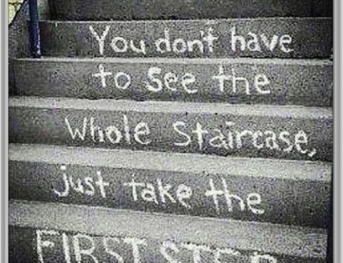 Take The First Step – Friday Finish Quote