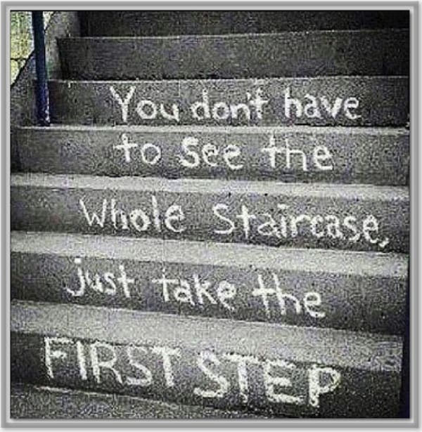You Don't Have to See the Whole Staircase - Friday Quote