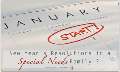 New Years Resolutions in Special Needs families