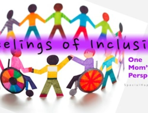 Feelings of Inclusion – One Mom's Perspective