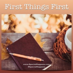 First Things First Series